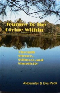 Journey to the Divine Within Through Silence, Stillness and Simplicity