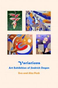 Variations - Exhibition of J. Degen